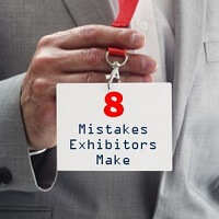 Trade Show Booth Objectives : Biggest mistakes exhibitors make in each trade show area