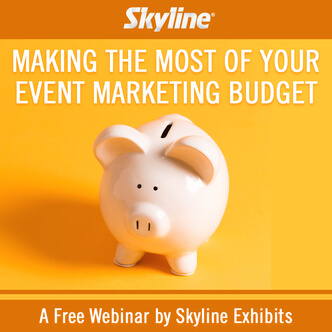 Webinaire, Event marketing Budget, Trade Shows, Events, Webinar, Exhibitor education, Skyline Entourage