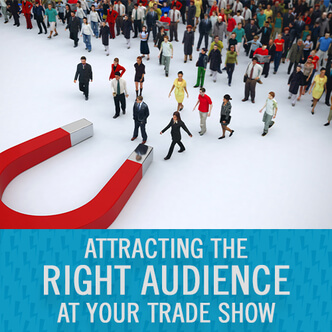 Webinar, right audience, Trade shows, Skyline Entourage