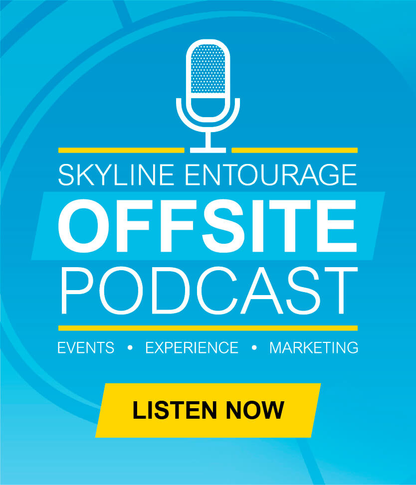 cover artwork for Skyline Entourage's Offisite Podcast, Events, Experience, Marketing, covid-19 business solutions, Skyline Entourage