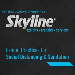 Exhibit Social Distancing, Webinar, Skyline entourage