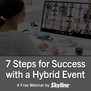webinar hybrid event, skyline entourage
