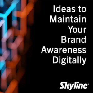 March Webinar: Ideas to maintain your Brand awareness Digitally, skyline entourage