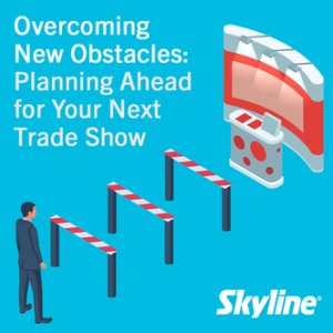 Webinar cover featuring 3 obstacles standing between the exhibitor & his booth, overcoming new obstacles, plan ahead for trade shows, skyline entourage
